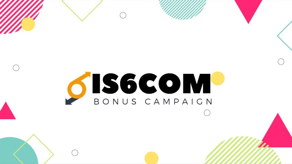is6com ボーナスキャンペーン