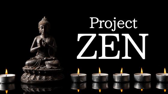 project ZEN