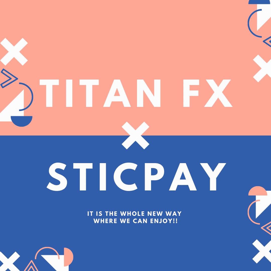 TitanFXの新しい入金方法STICPAY(スティクペイ)とは?